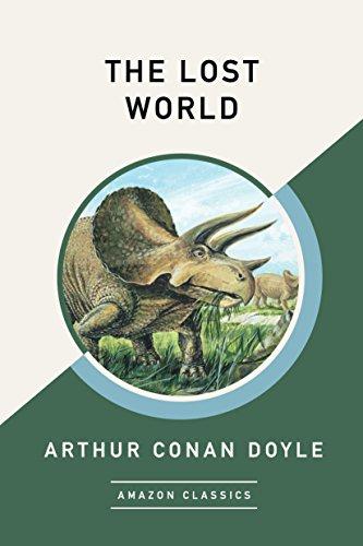 The Lost World (AmazonClassics Edition) (English Edition) por Arthur Conan Doyle