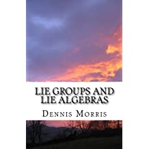 Lie Groups and Lie Algebras: A Rewrite of Lie Theory
