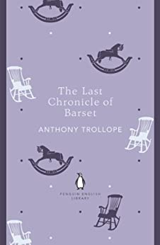 The Project Gutenberg eBook, The Last Chronicle of Barset, by Anthony Trollope