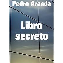 Libro secreto (Spanish Edition)