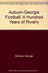 Auburn-Georgia Football: A Hundred Years of Rivalry