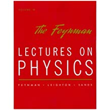 The Feynman, Lectures on Physics, tome 3 : Quantum Mechanics