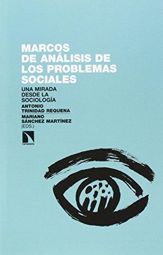 Marcos de análisis de los problemas sociales: Una mirada desde la sociología