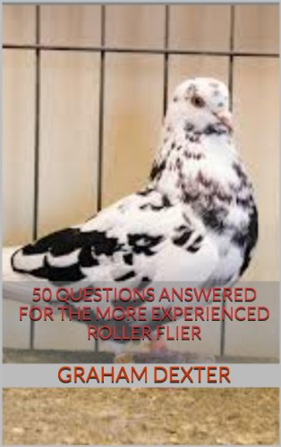 50 Questions Answered for the More Experienced Roller Flier (English Edition)