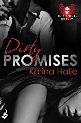 Dirty Promises: Dirty Angels 3 by Karina Halle (2015-11-19)