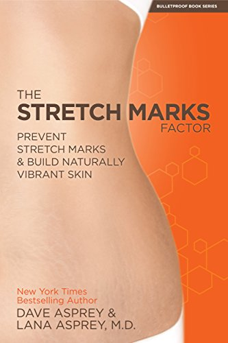 the-stretch-marks-factor-prevent-stretch-marks-build-naturally-vibrant-skin-english-edition