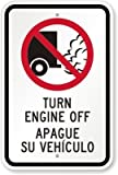 """PotteLove Turn Engine Off, Apague Su Vehiculo (With No Idling, Heavy-Duty Aluminum Sign, 63 Mil, 18"""" X 12"""""""