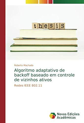 Algoritmo adaptativo de backoff baseado em controle de vizinhos ativos: Redes IEEE 802.11