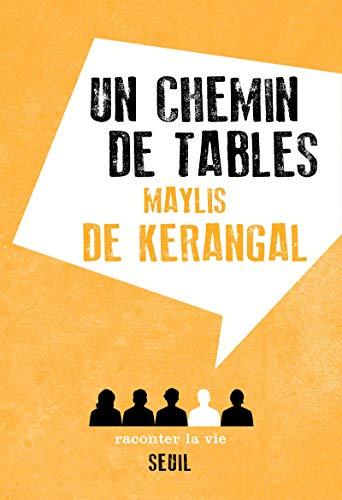 Un chemin de tables par Maylis de Kerangal