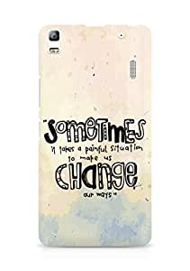 AMEZ painful situation change us Back Cover For Lenovo A7000
