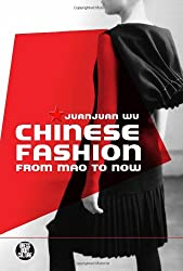 Chinese Fashion: From Mao to Now (Dress, Body, Culture)