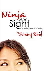 Ninja At First Sight: An Origin Story by Penny Reid (2016-01-04)