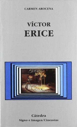 Víctor Erice (Signo E Imagen - Signo E Imagen. Cineastas)