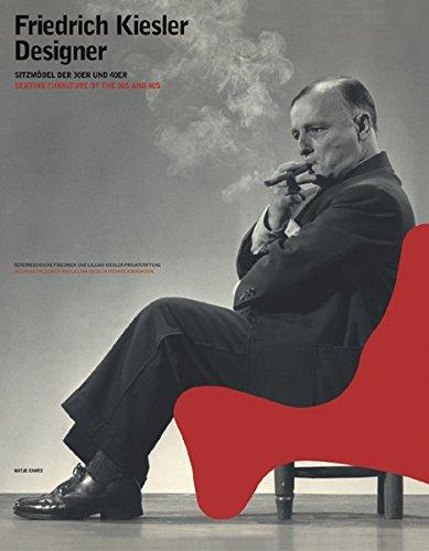 Friedrich Kiesler, Designer: Sitzmöbel der 30er und 40er Jahre: Seating Furniture of the 30s and 40s