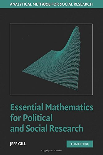 Essential Mathematics for Political and Social Research (Analytical Methods for Social Research) by Gill, Jeff (April 24, 2006) Paperback