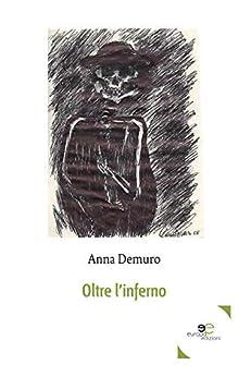 Oltre L'inferno por Anna Demuro