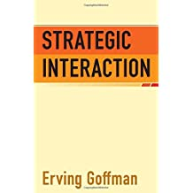 Strategic Interaction (Conduct and Communication)