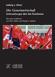 Die Gemeinwirtschaft: Untersuchungen über den Sozialismus