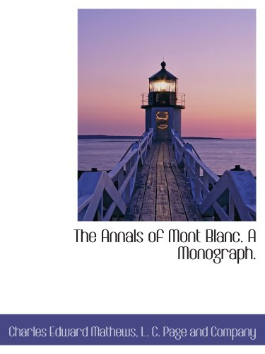 the-annals-of-mont-blanc-a-monograph