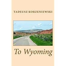 To Wyoming