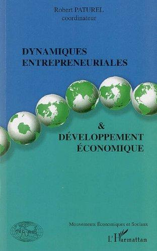 Dynamiques entrepreneuriales et développement économique (Mouvements économiques et sociaux)
