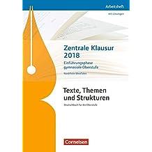 Texte, Themen und Strukturen - Nordrhein-Westfalen - Neubearbeitung: Zentrale Klausur Einführungsphase 2018: Arbeitsheft