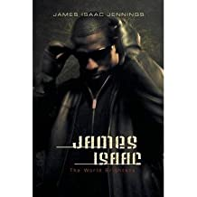 James Isaac: The World Brightens as It Darkens (Paperback) - Common