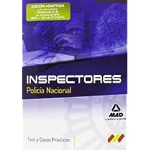 Test Y Casos Prácticos. Inspectores. Policía Nacional (F. Cuerpos Seguridad 2013)