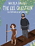 Eel Question (Shadows and Light)