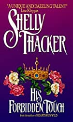 His Forbidden Touch by Shelly Thacker (1997-05-01)