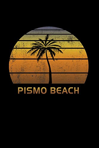 Pismo Beach: California Notebook Lined Wide Ruled Paper For Taking Notes. Stylish Journal Diary 8.5 x 11 Inch Soft Cover. For Home, Work Or School.