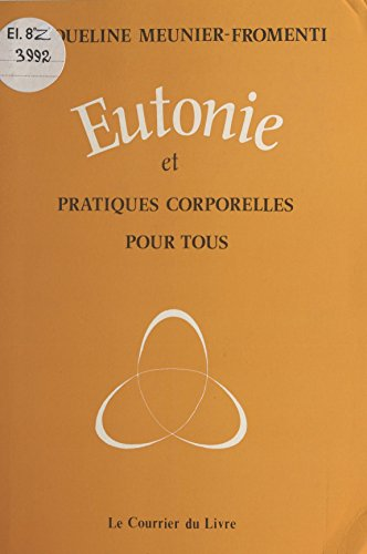 Eutonie et pratiques corporelles pour tous (Hatha-Yoga)
