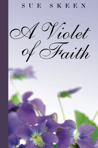A Violet of Faith Cover Image