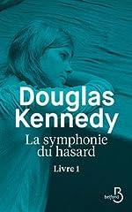 La Symphonie du hasard - Livre 1 (1) de Douglas KENNEDY