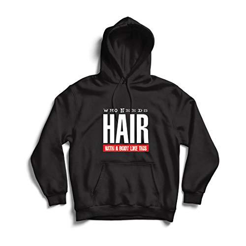lepni.me Kapuzenpullover Wer braucht Haare mit einem Körper wie diesem Lustiges Geschenk für Glatze (X-Large Schwarz Mehrfarben)