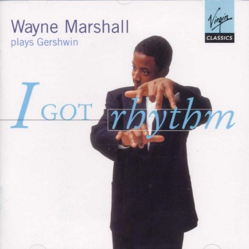 i-got-rhythm-wayne-marshall-plays-gershwin