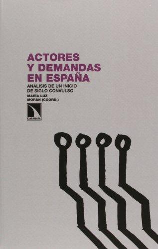 Actores Y Demandas En España (Investigacion Y Debate)