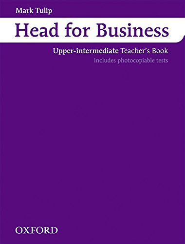 Head for Business Upper-Intermediate. Teacher's Book: Teacher's Book Upper-intermediate l