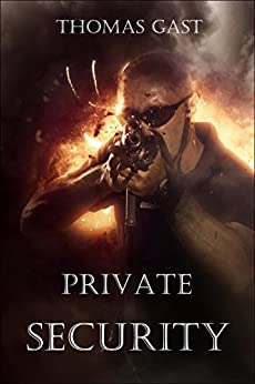 Private Security (German Edition) by [GAST, Thomas]