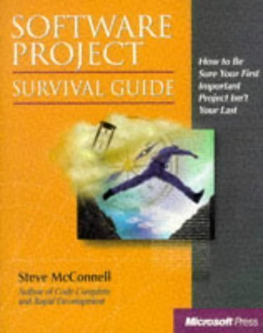 software-project-survival-guide-how-to-be-sure-your-first-important-project-isnt-your-last-pro-best-