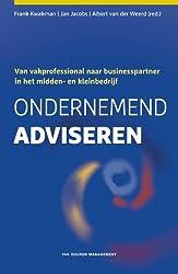 Ondernemend adviseren: Van vakprofessional naar businesspartner in het midden- en kleinbedrijf