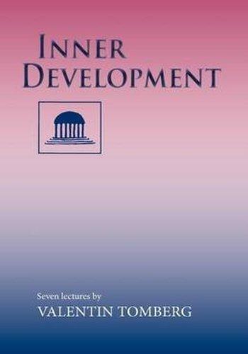 Inner Development: Seven Lectures, Rotterdam, 15-22 August, 1938