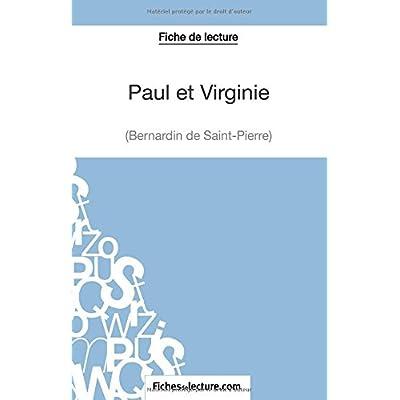 Paul et Virginie de Bernardin de Saint-Pierre (Fiche de lecture): Analyse Complète De L'oeuvre