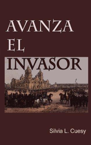 Avanza el invasor par Silvia L. Cuesy
