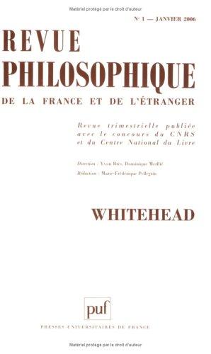 Revue philosophique, N° 1, Janvier 2006 : par Xavier Verley, Maurice Elie, Didier Debaise, Jean-Claude Dumoncel, Collectif