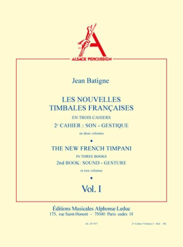 Jean Batigne: the New French Timpani Book 2, Vol.1 (Percussion Solo)