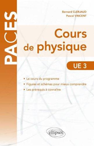 Cours de physique : UE3 par Bernard Clerjaud, Pascal Vincent