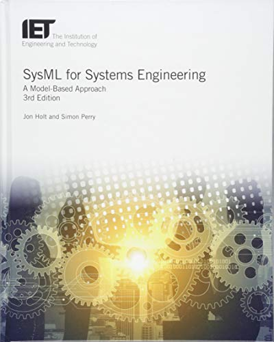 SysML for Systems Engineering: A model-based approach (Computing and  Networks)