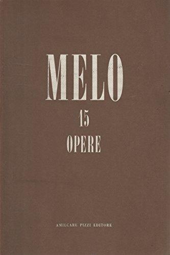 Melo. 15 opere