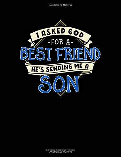 I Asked God For A Best Friend He's Sending Me A Son: Cornell Notes Notebook por Jeryx Publishing